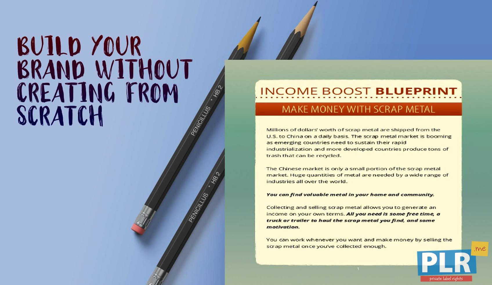 Income Boost Blueprint Scrap Metal