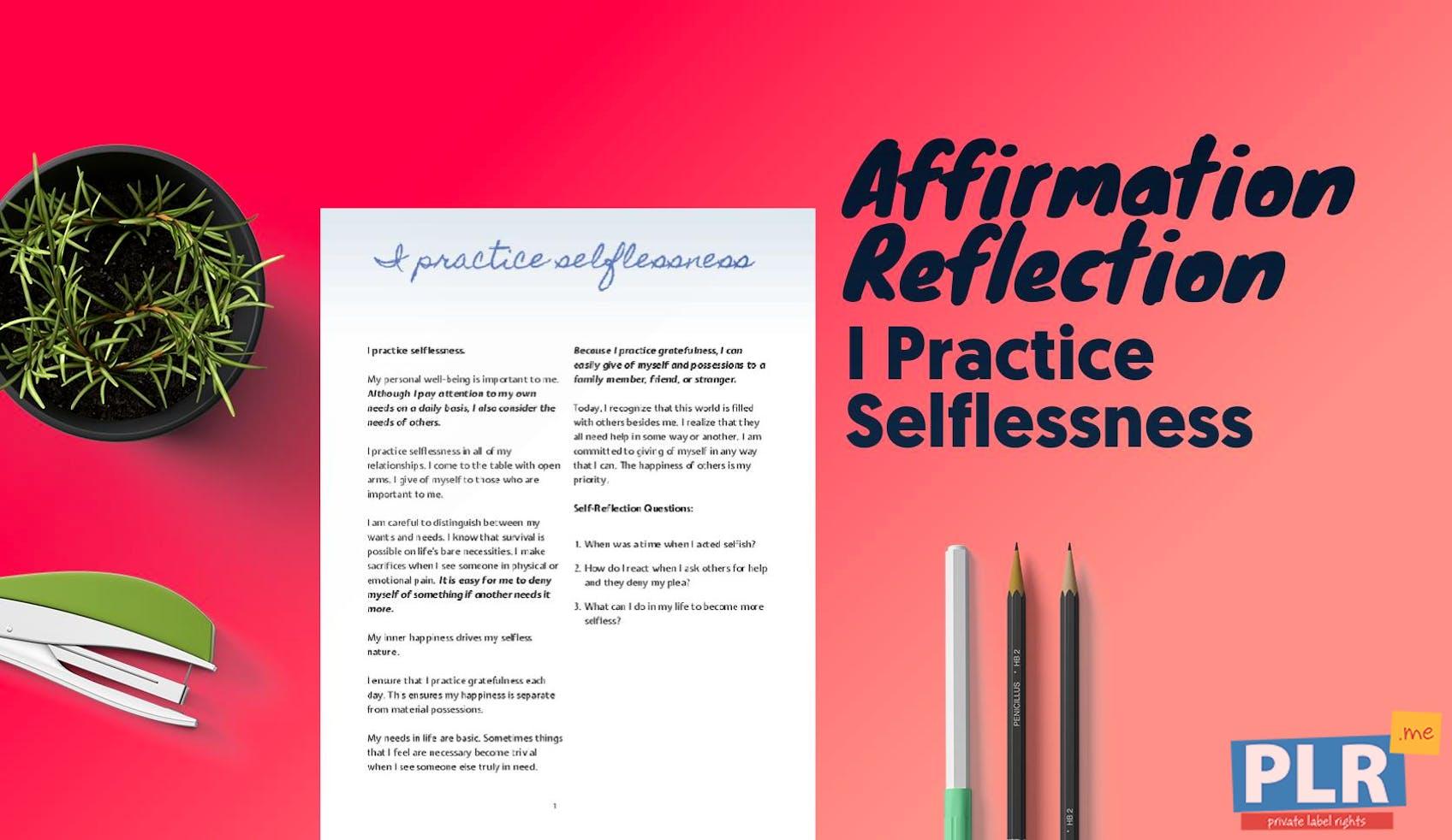 I Practice Selflessness