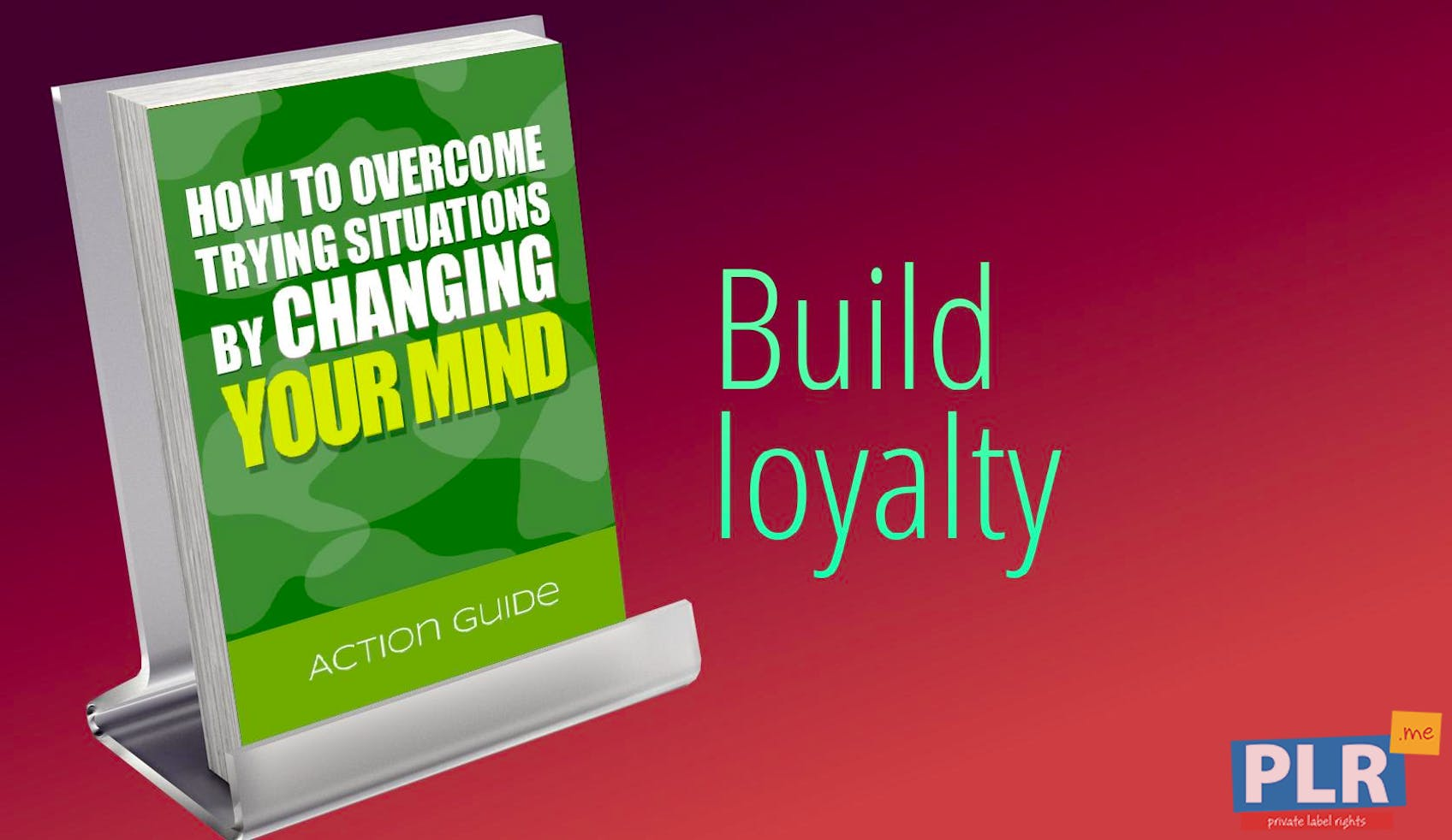 How To Overcome Trying Situations By Changing Your Mind Action Guide
