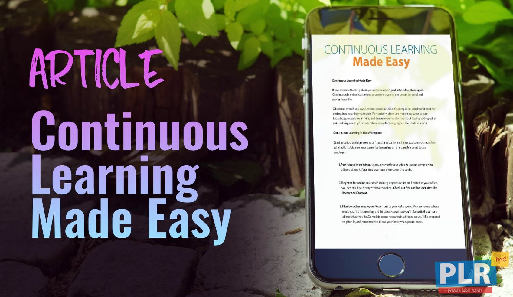 Continuous Learning Made Easy