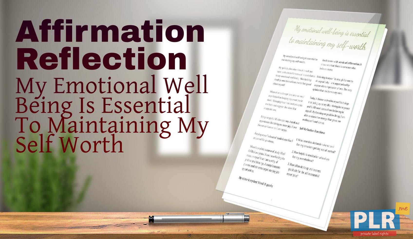 My Emotional Well Being Is Essential To Maintaining My Self Worth