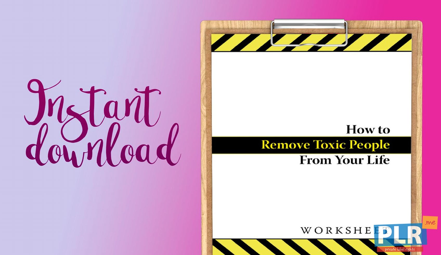 How To Remove Toxic People From Your Life Worksheet