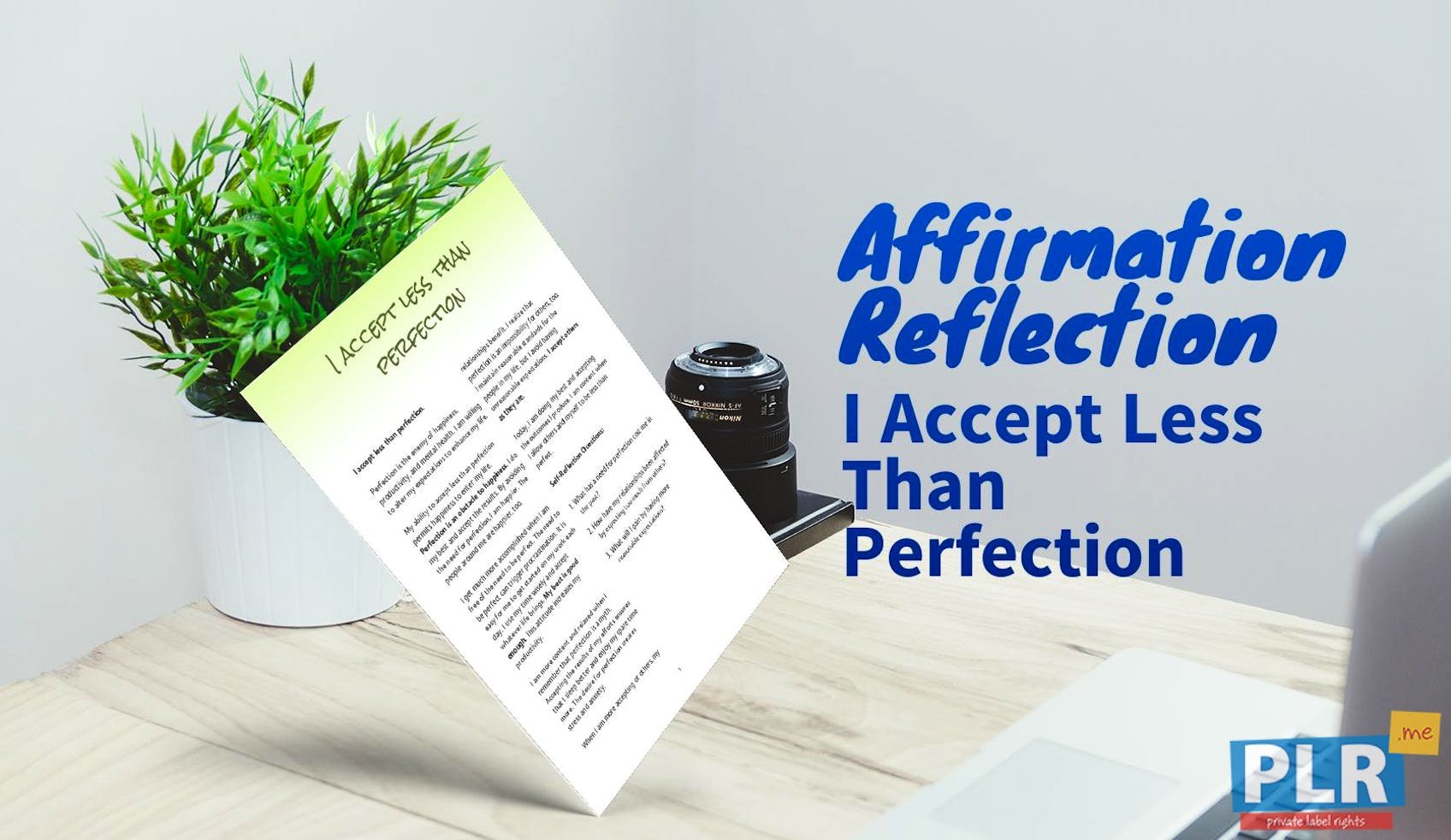 I Accept Less Than Perfection