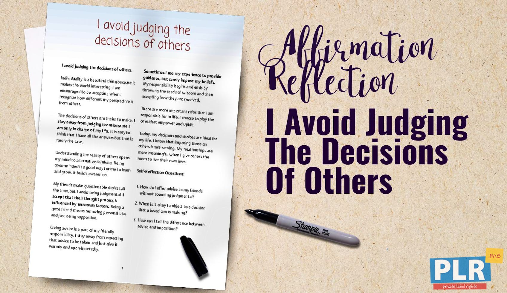 I Avoid Judging The Decisions Of Others