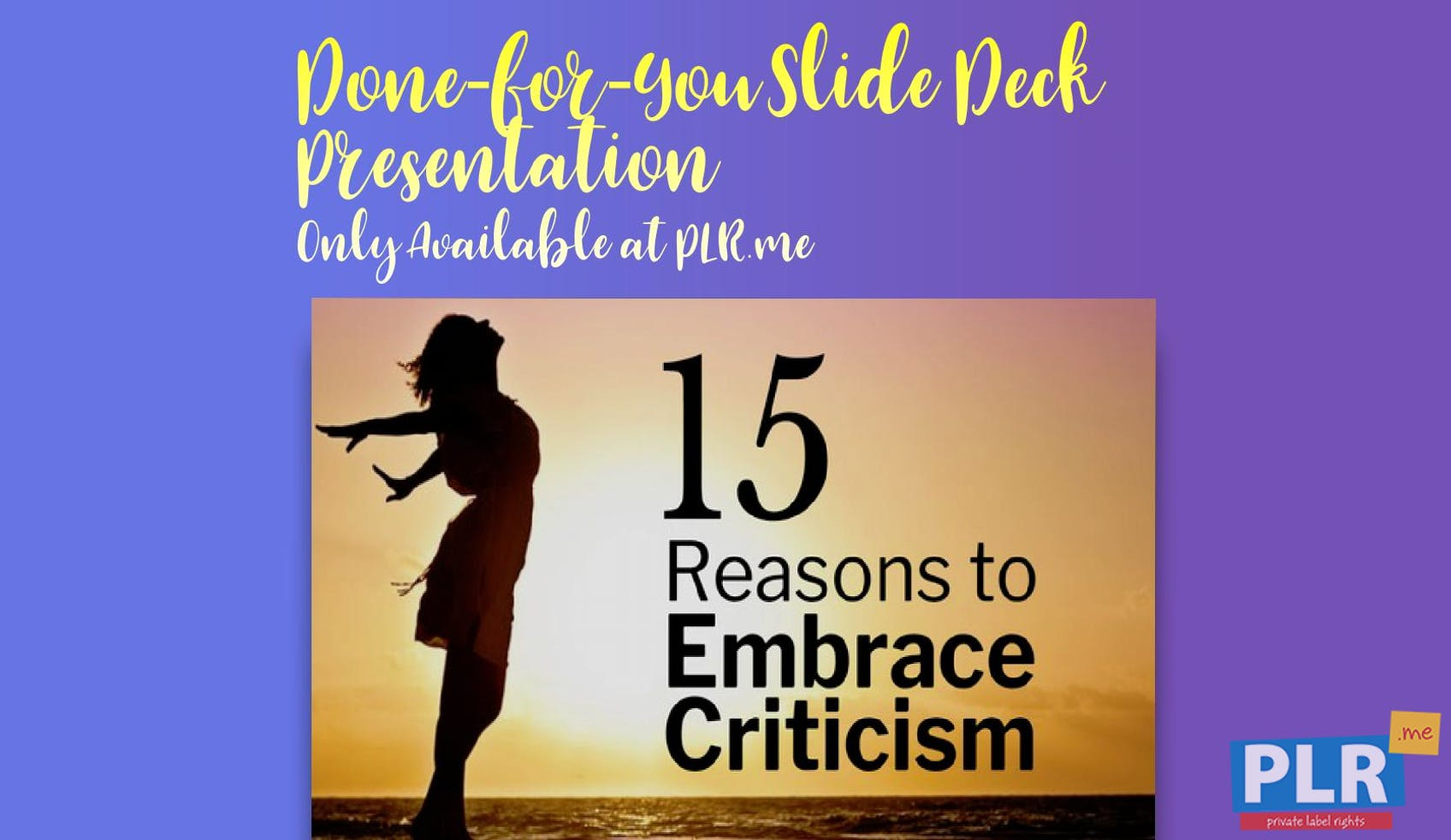 15 Reasons To Embrace Criticism Slide Deck