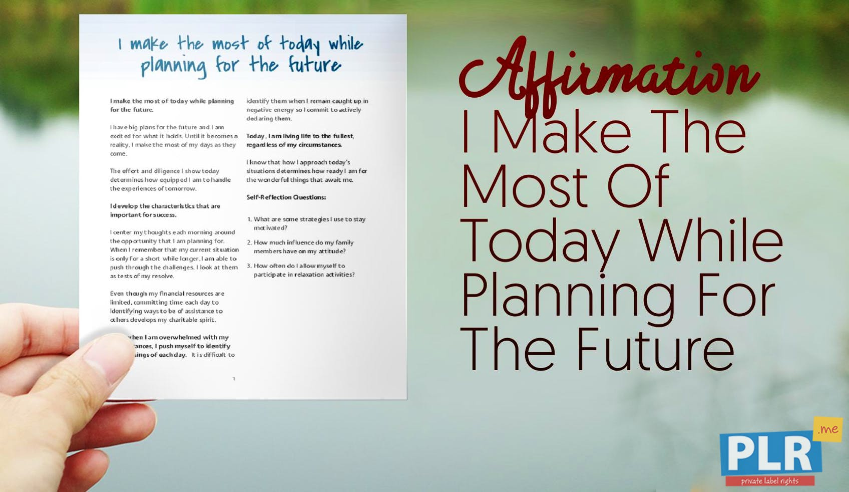 I Make The Most Of Today While Planning For The Future