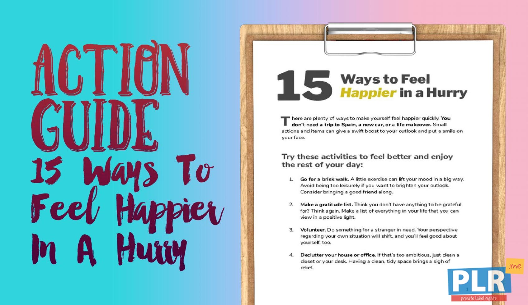 15 Ways To Feel Happier In A Hurry