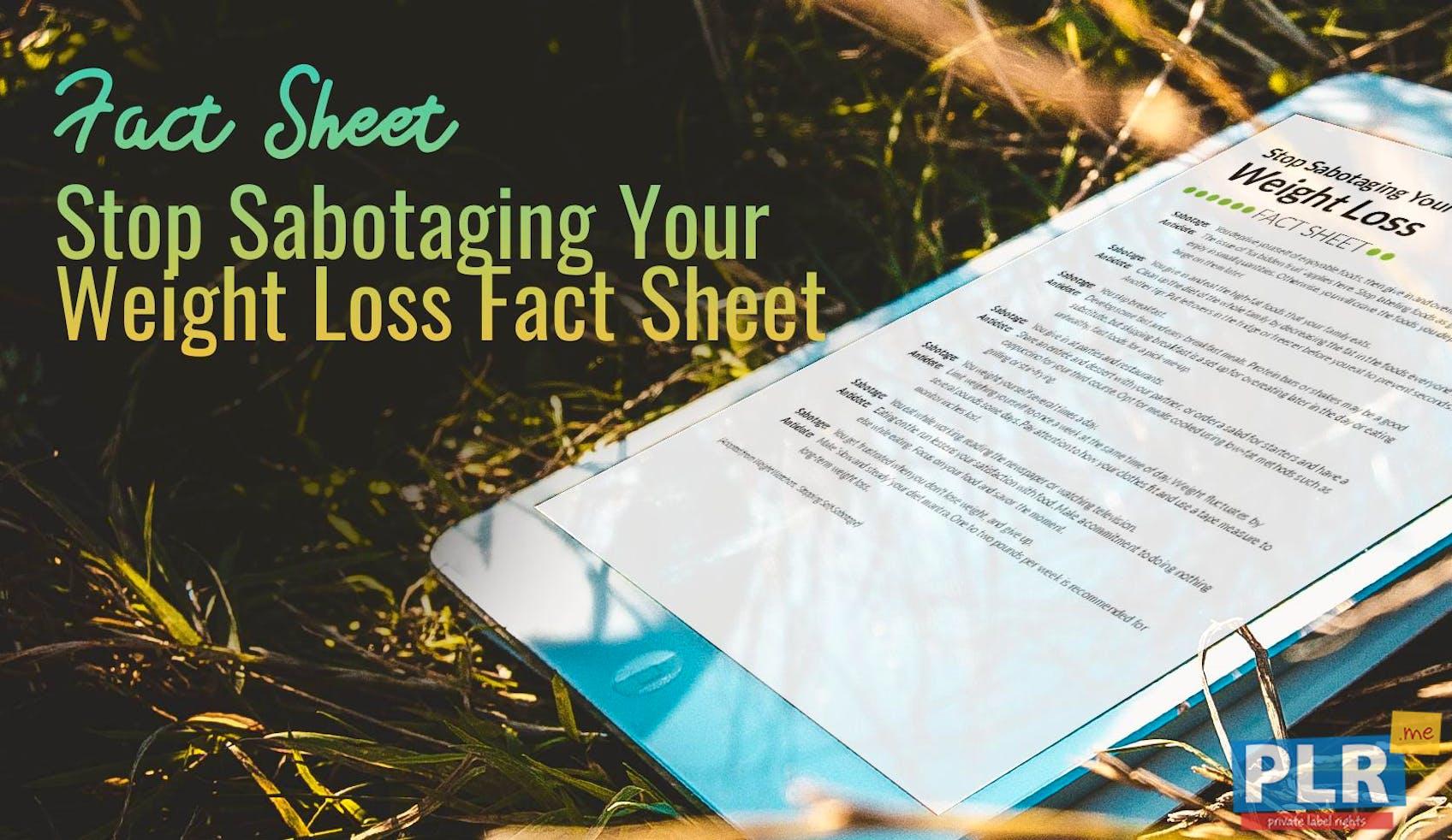 plr fact sheets stop sabotaging your weight loss fact sheet plr me