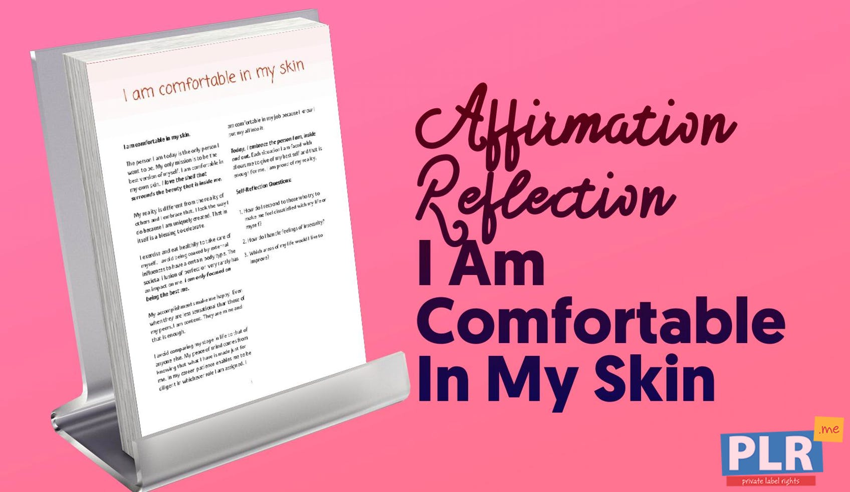 I Am Comfortable In My Skin