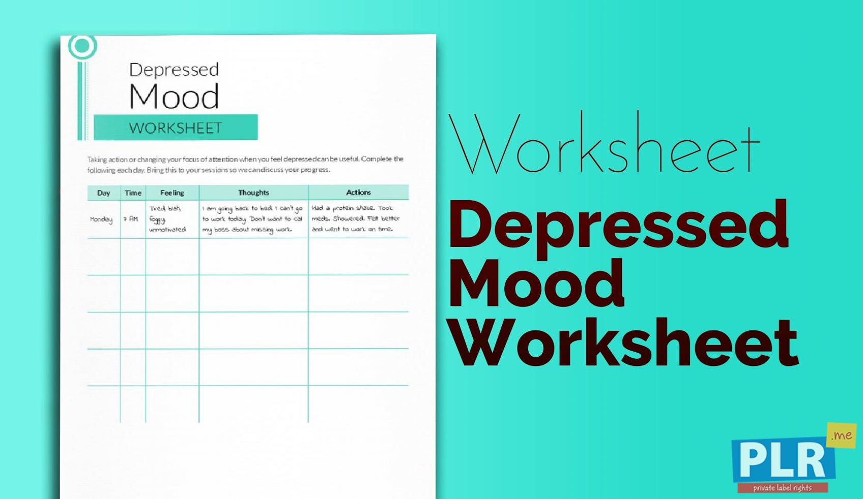 PLR Worksheets - Depressed Mood Worksheet - PLR.me