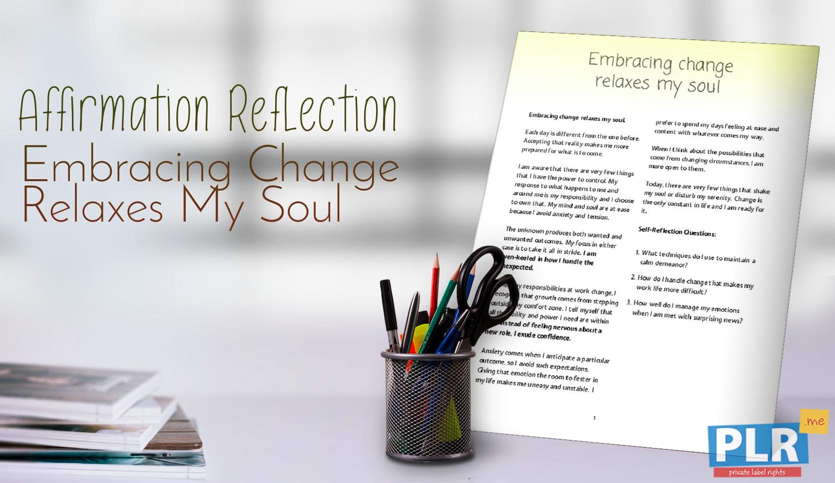 Embracing Change Relaxes My Soul