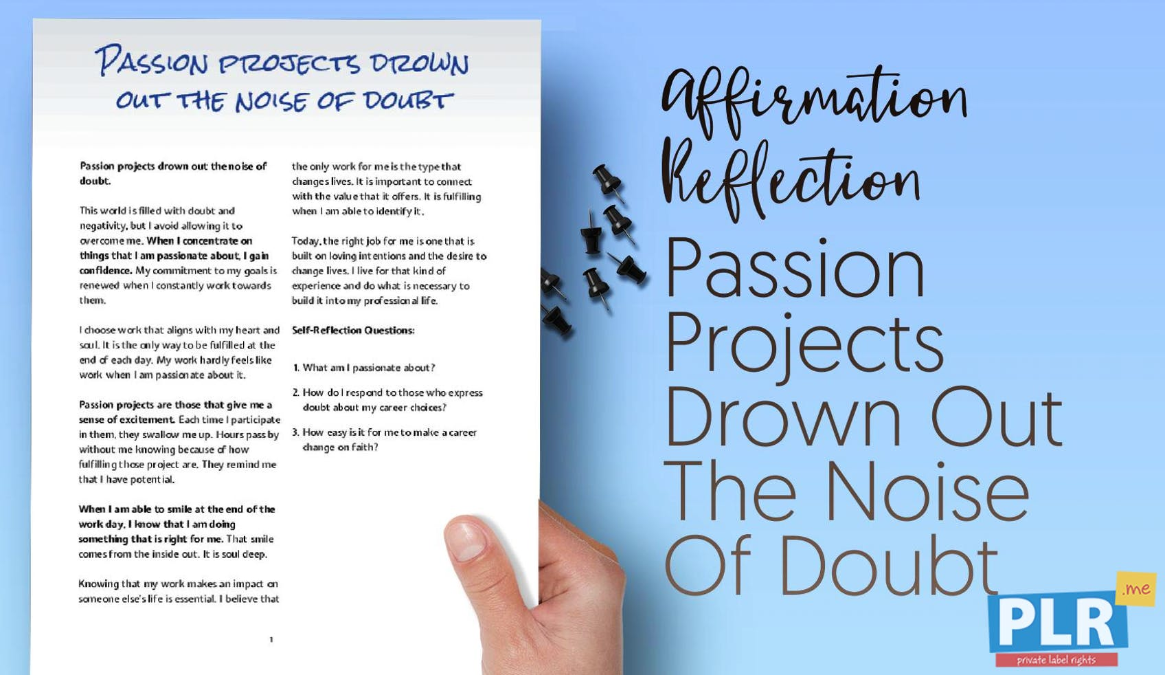 Passion Projects Drown Out The Noise Of Doubt