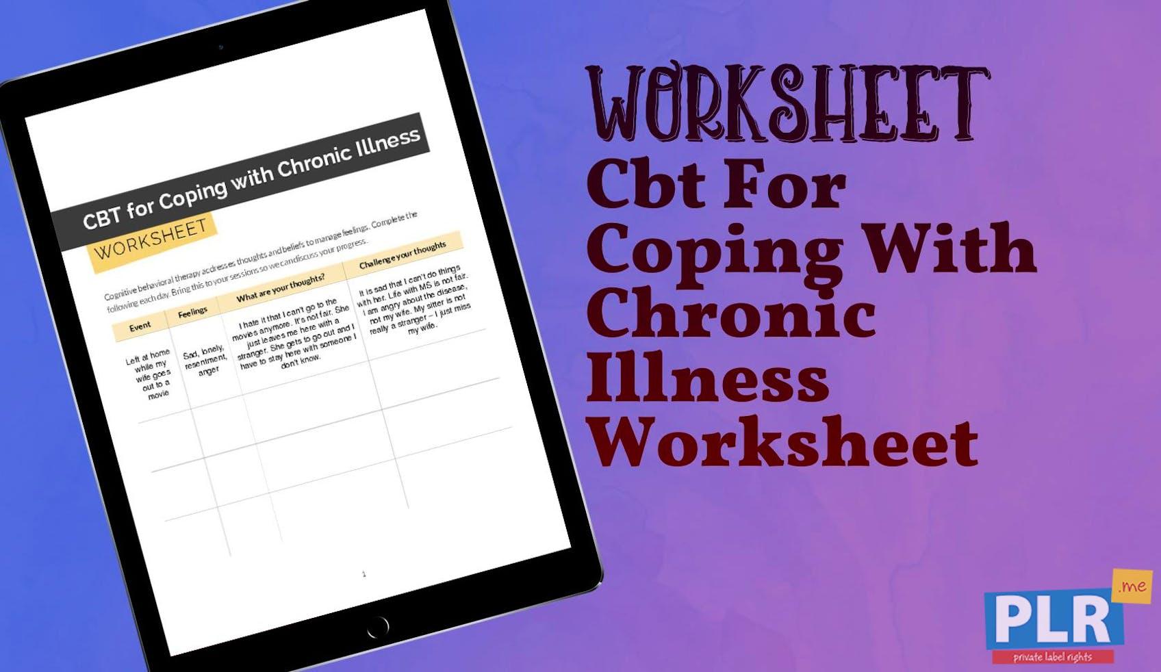 Plr Worksheets Cbt For Coping With Chronic Illness Worksheet Plr