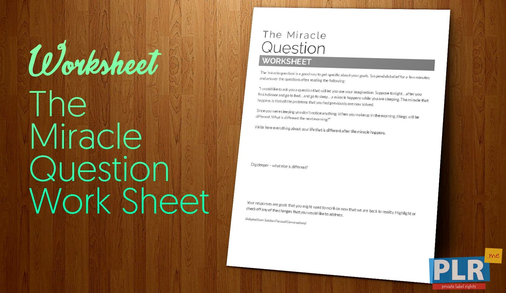 The Miracle Question Work Sheet