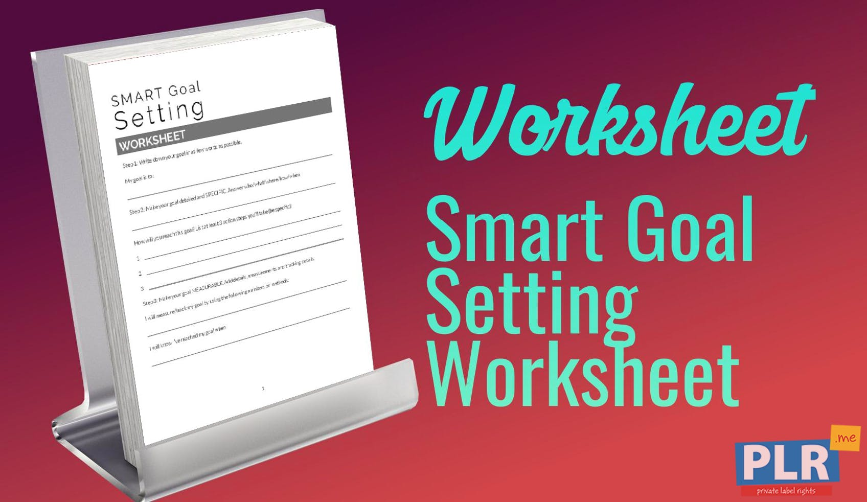 PLR Worksheets - Smart Goal Setting Worksheet - PLR.me