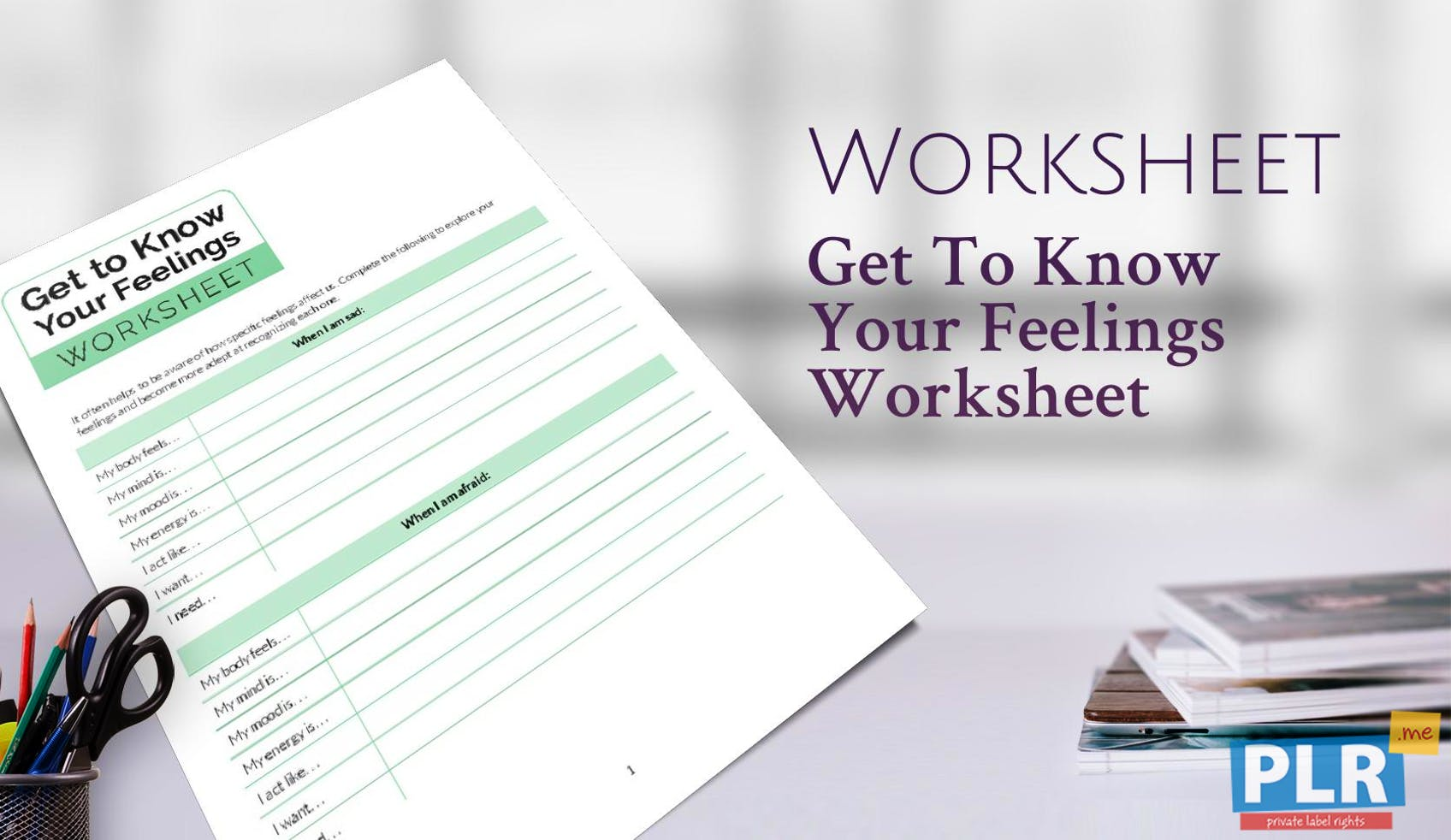 Get To Know Your Feelings Worksheet