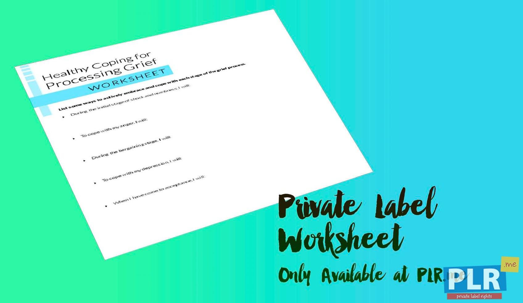 PLR Worksheets - Healthy Coping For Processing Grief Worksheet - PLR.me