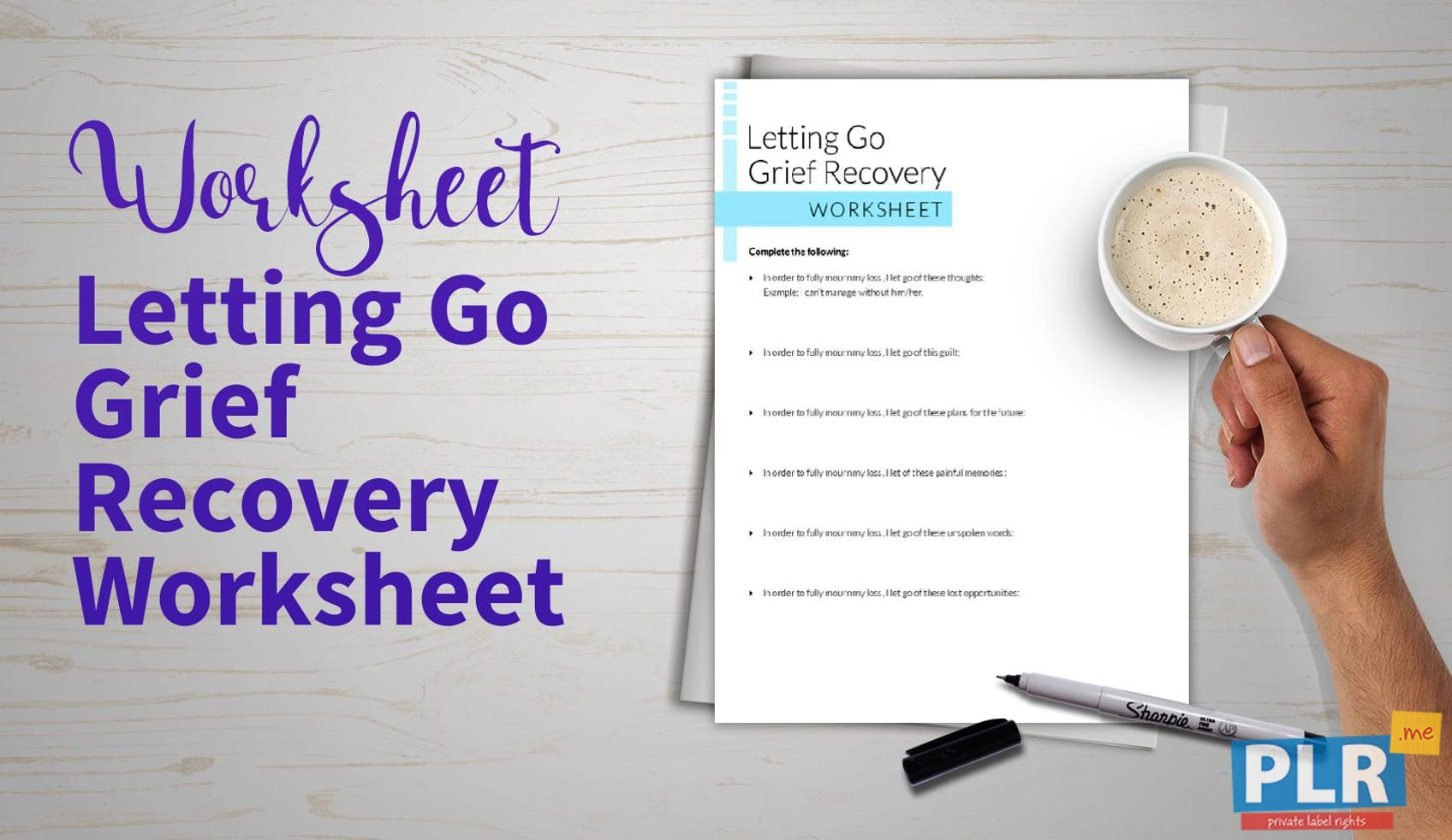 Letting Go Grief Recovery Worksheet
