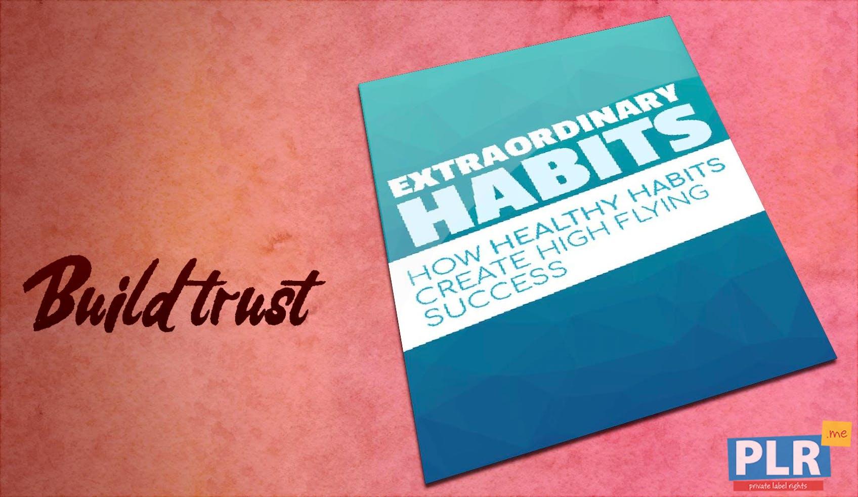 Extraordinary Habits How Healthy Habits Create High Flying Success