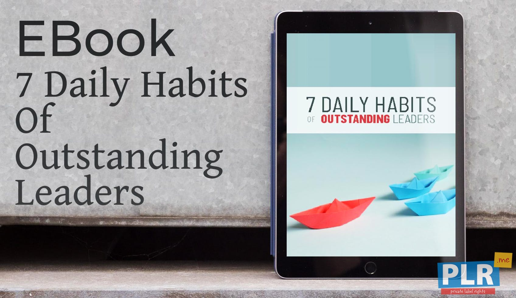 7 Daily Habits Of Outstanding Leaders