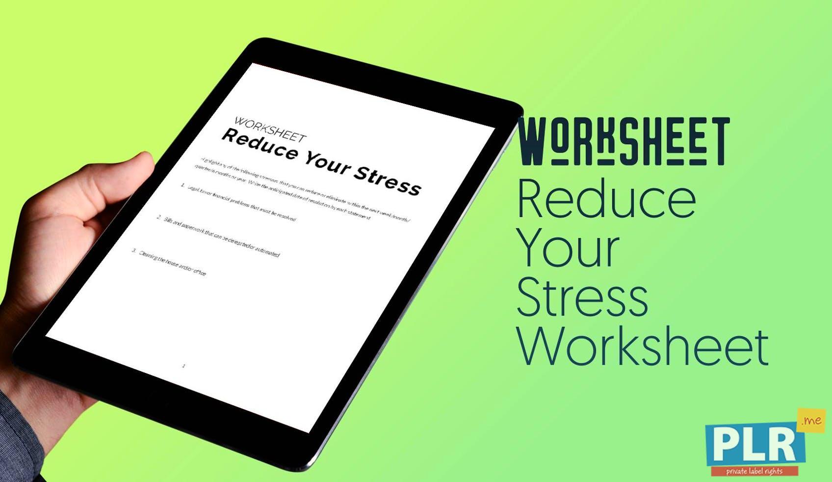 Reduce Your Stress Worksheet