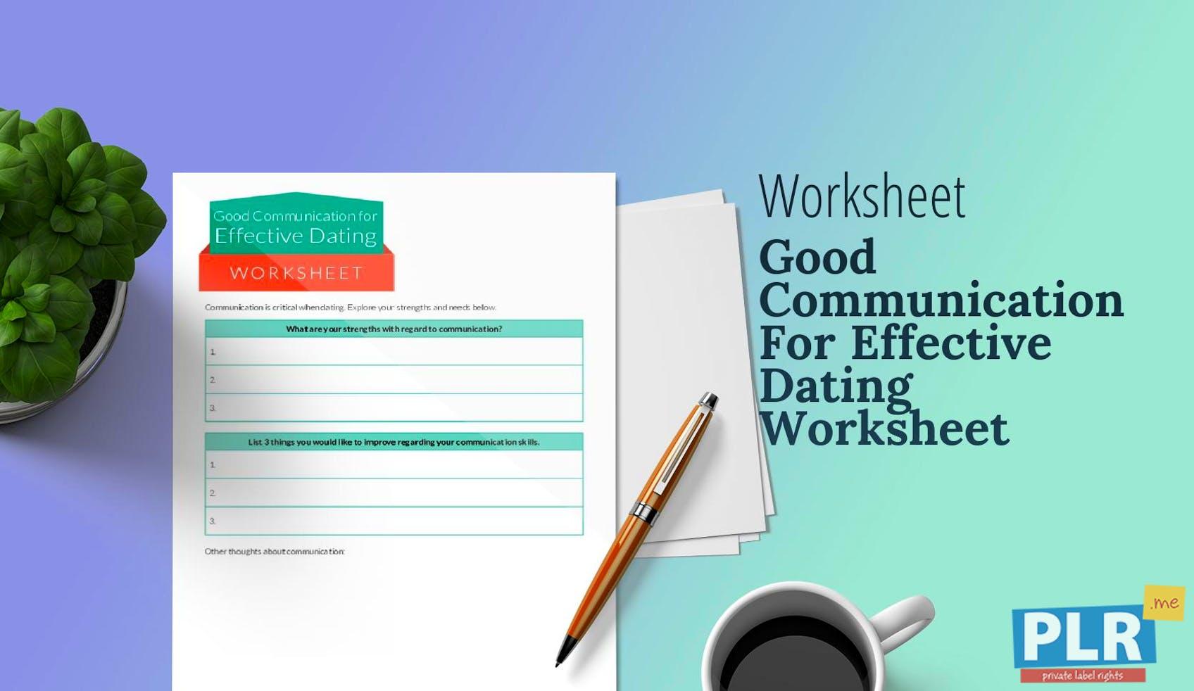 Good Communication For Effective Dating Worksheet