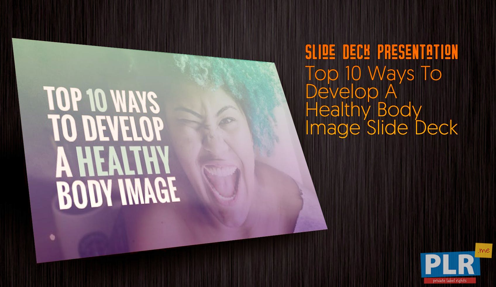 Top 10 Ways To Develop A Healthy Body Image Slide Deck