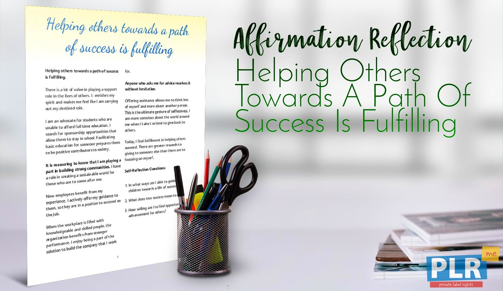 Helping Others Towards A Path Of Success Is Fulfilling