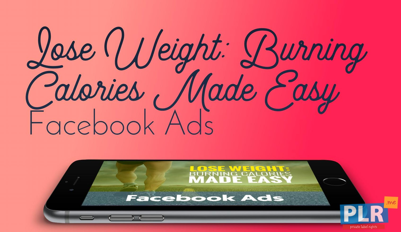 Lose Weight: Burning Calories Made Easy - Facebook Ads