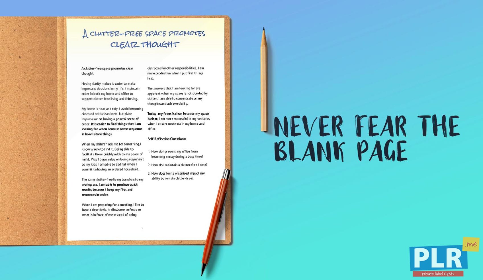 A Clutter Free Space Promotes Clear Thought