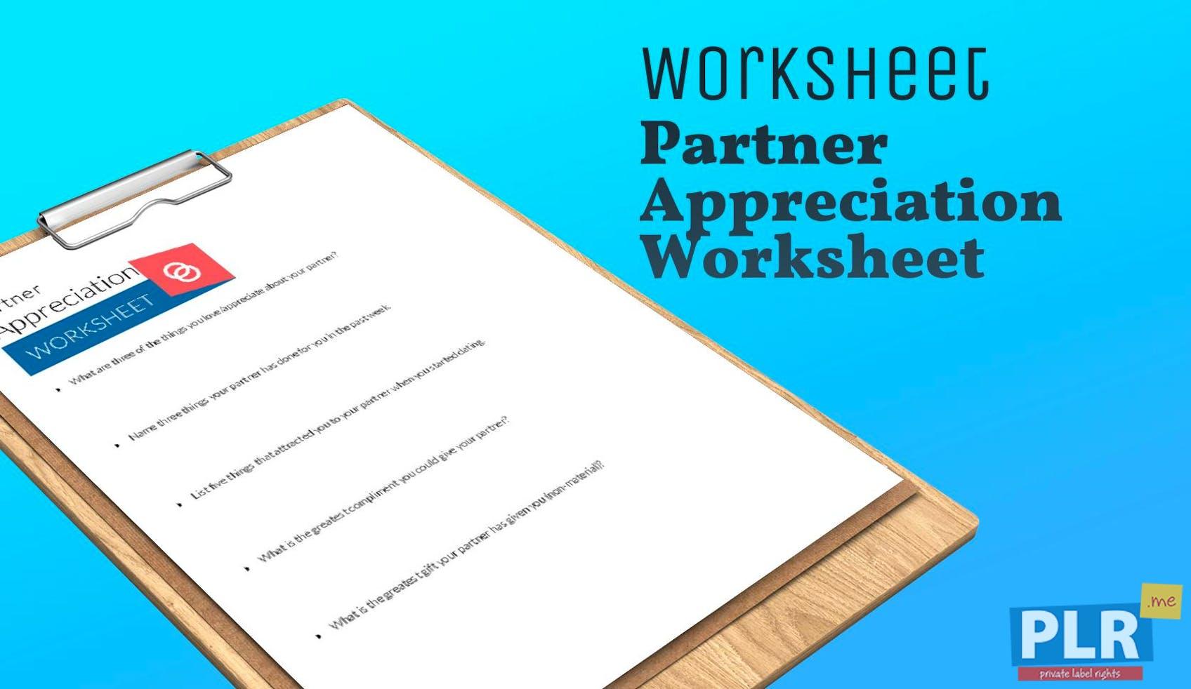 Partner Appreciation Worksheet