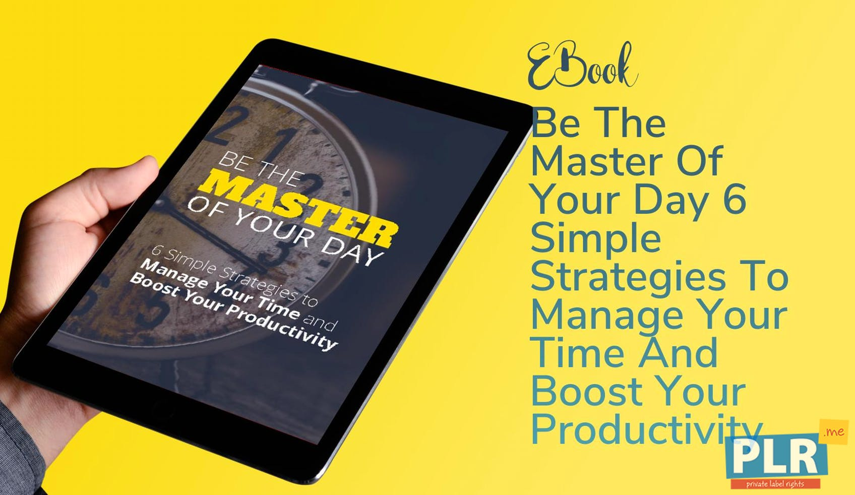 Be The Master Of Your Day 6 Simple Strategies To Manage Your Time And Boost Your Productivity