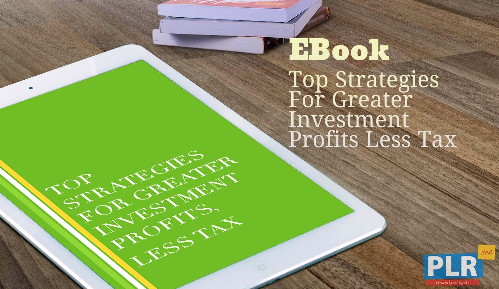 Top Strategies For Greater Investment Profits Less Tax