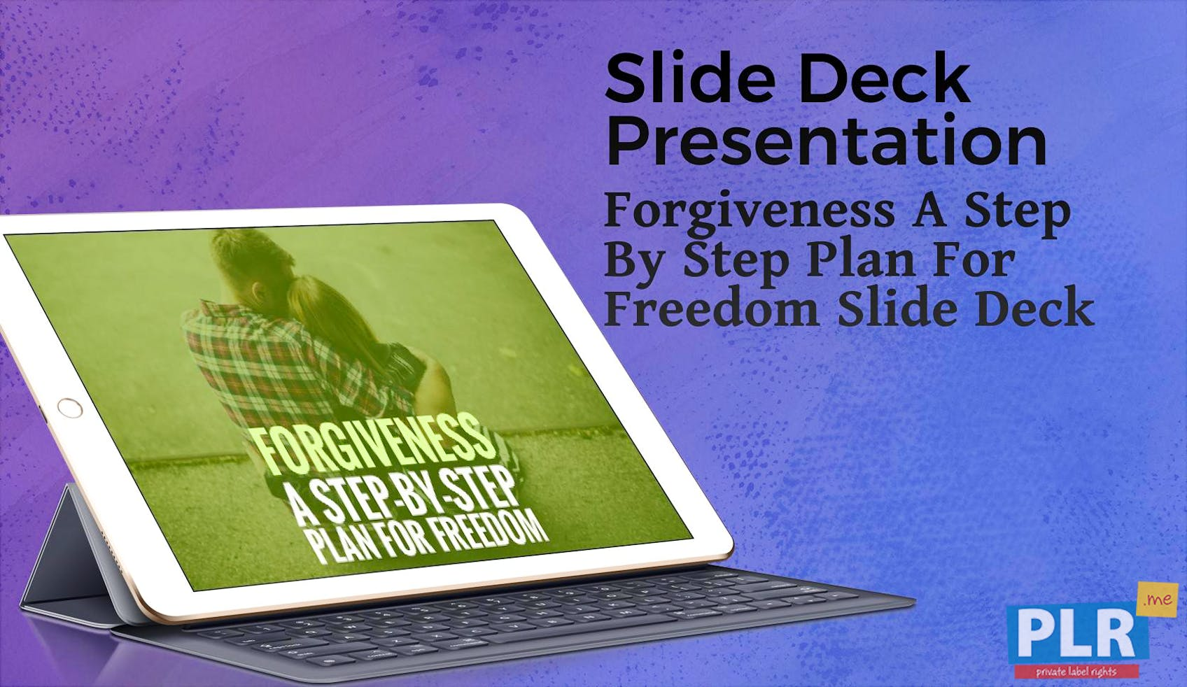 Forgiveness A Step By Step Plan For Freedom Slide Deck