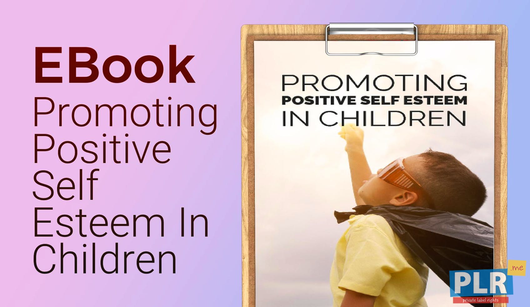 Promoting Positive Self Esteem In Children