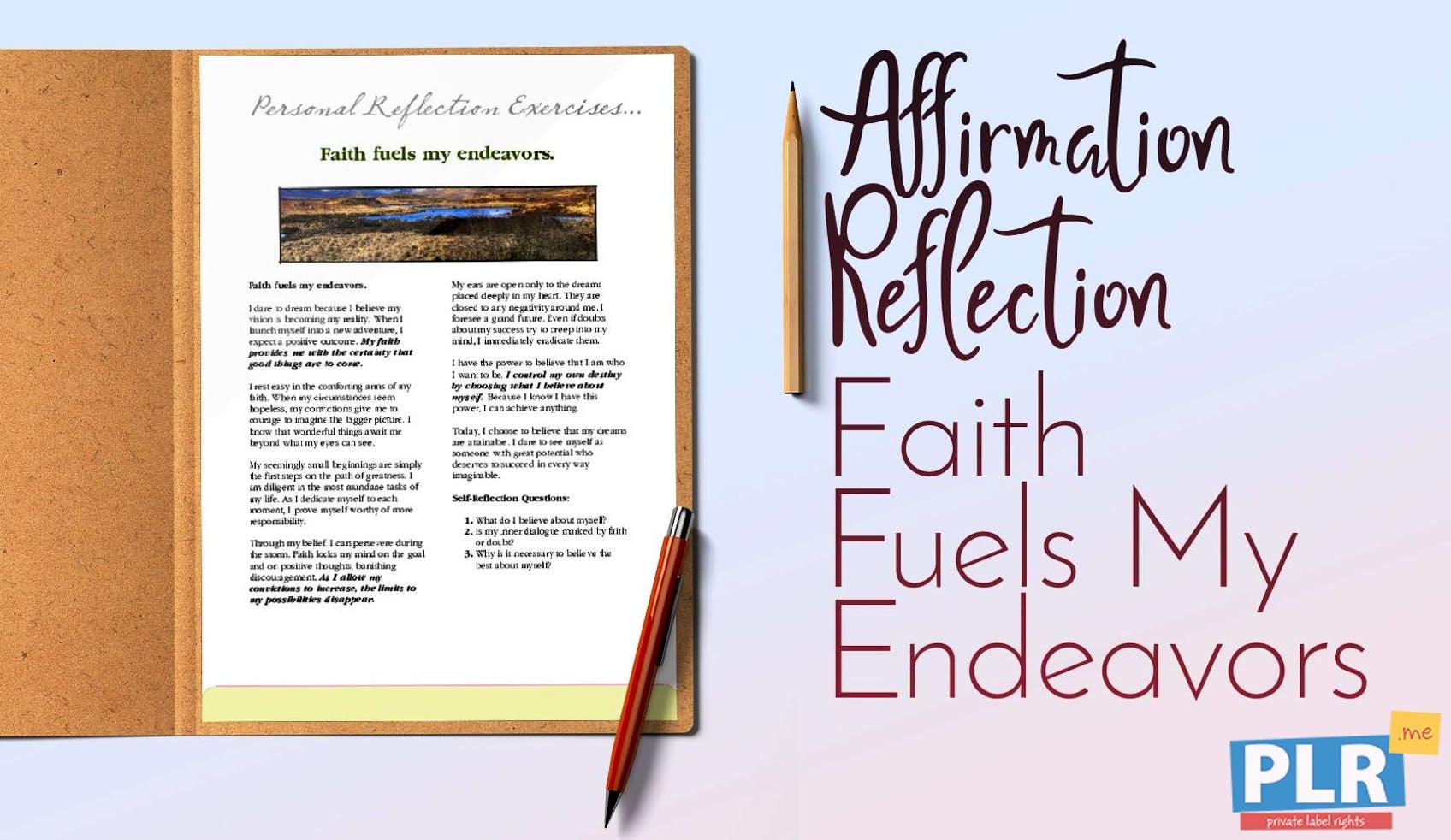 Faith Fuels My Endeavors