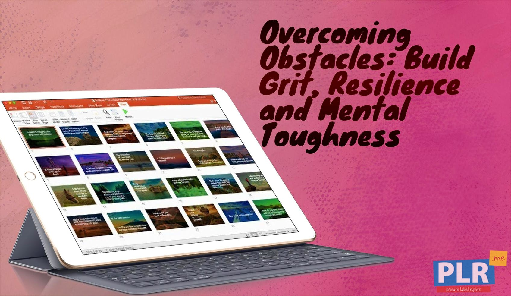 Overcoming Obstacles: Build Grit, Resilience And Mental Toughness - Presentations