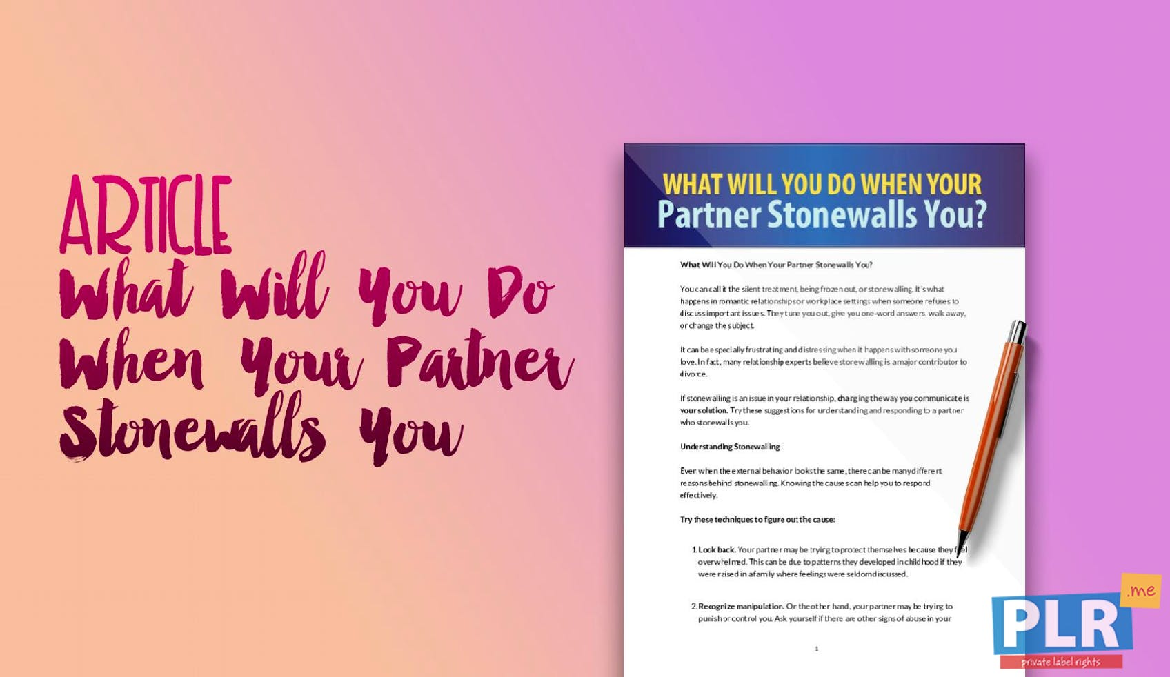 What Will You Do When Your Partner Stonewalls You