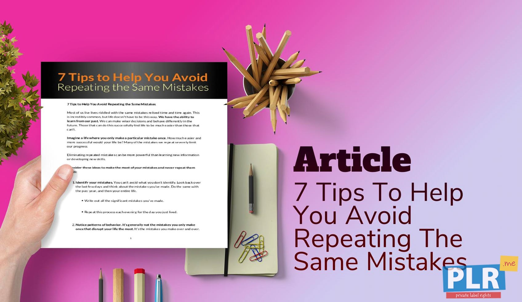 7 Tips To Help You Avoid Repeating The Same Mistakes