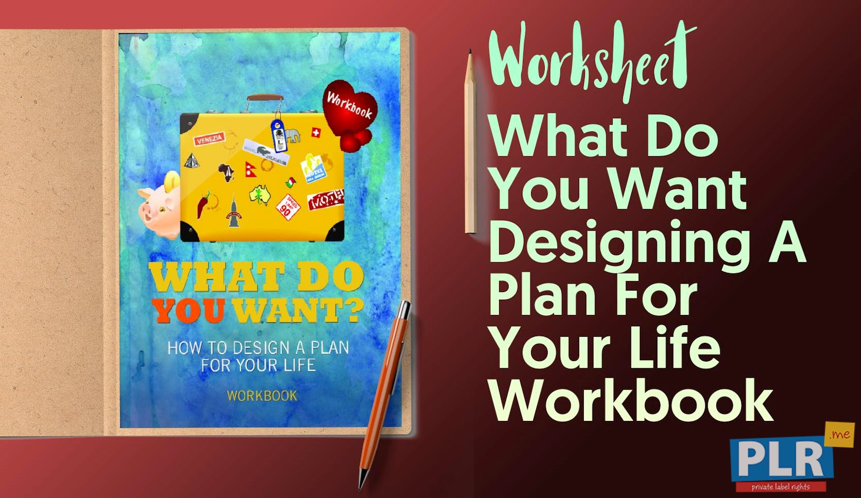 Plr Worksheets What Do You Want Designing A Plan For Your Life