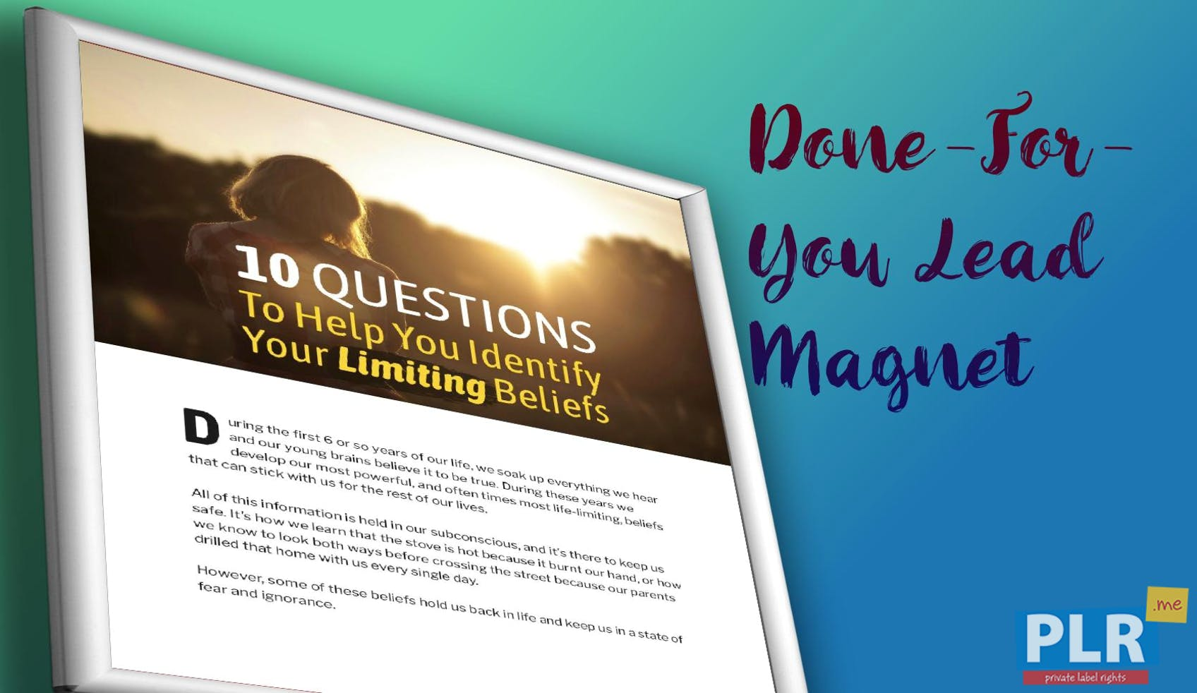 10 Questions To Help You Identify Your Limiting Beliefs