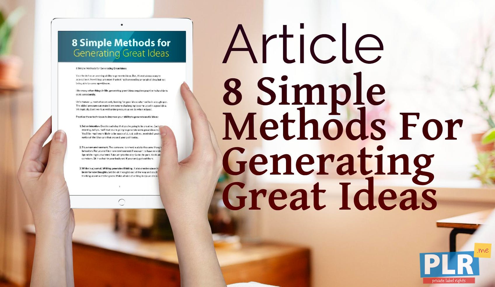 8 Simple Methods For Generating Great Ideas