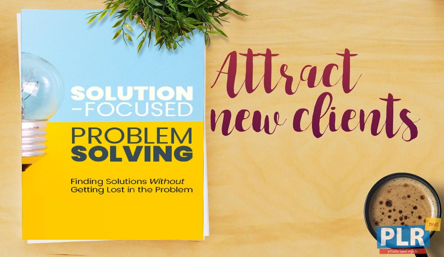 Solution Focused Problem Solving