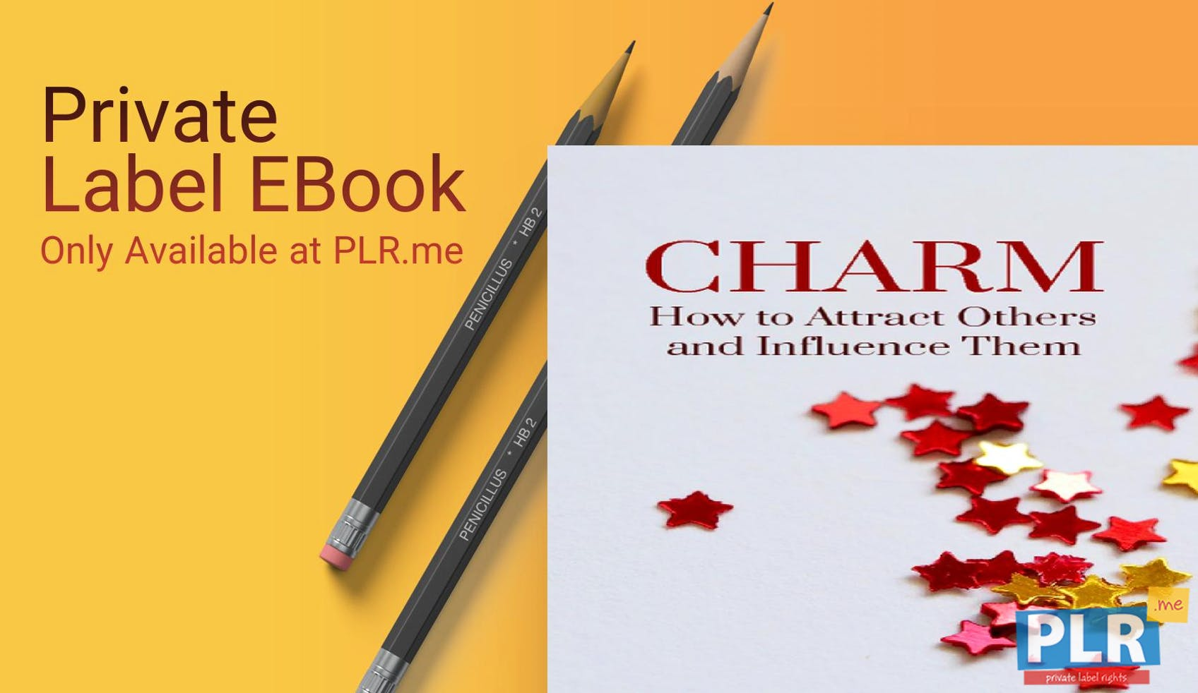 Charm How To Attract Others And Influence Them