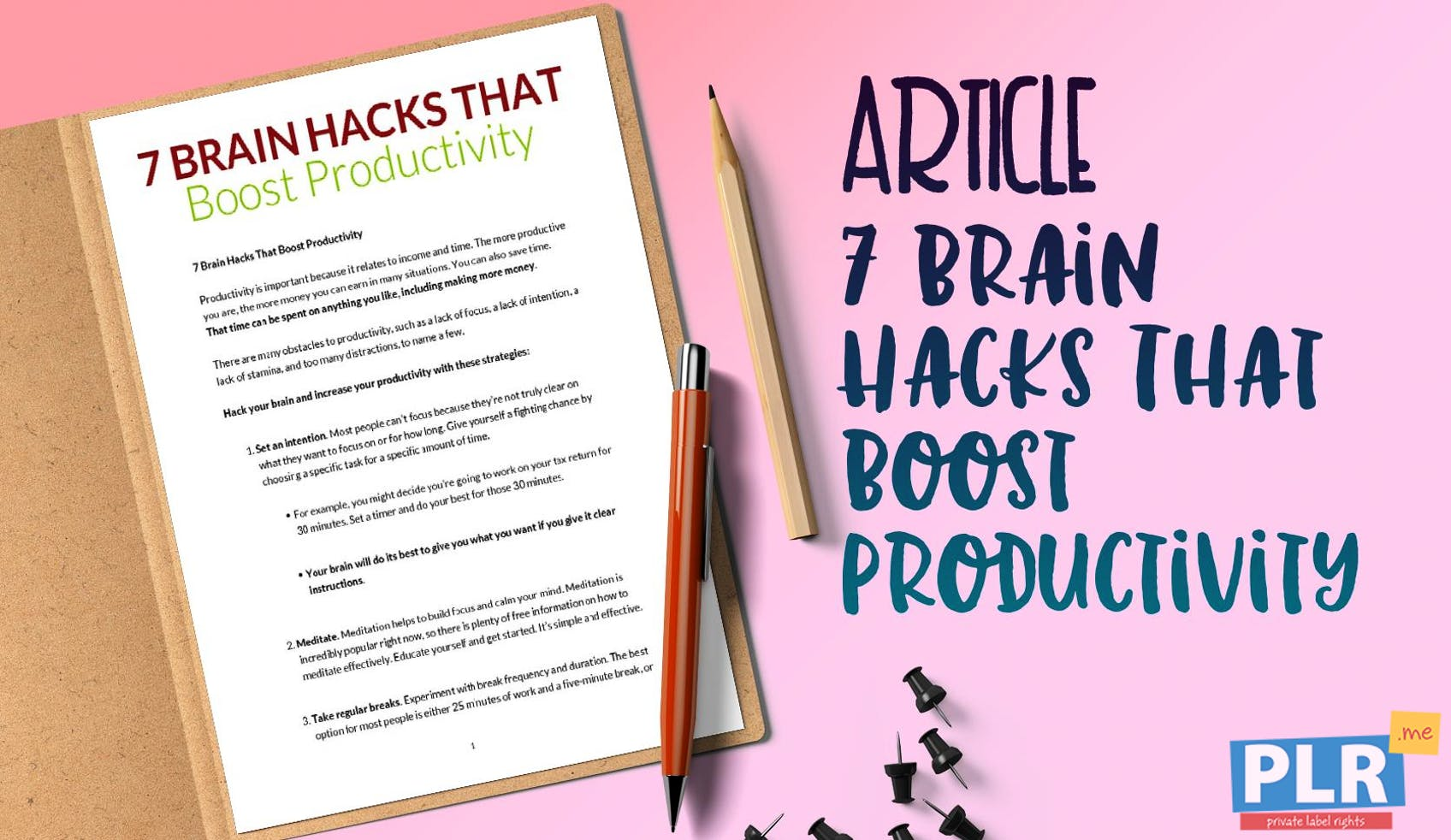 7 Brain Hacks That Boost Productivity