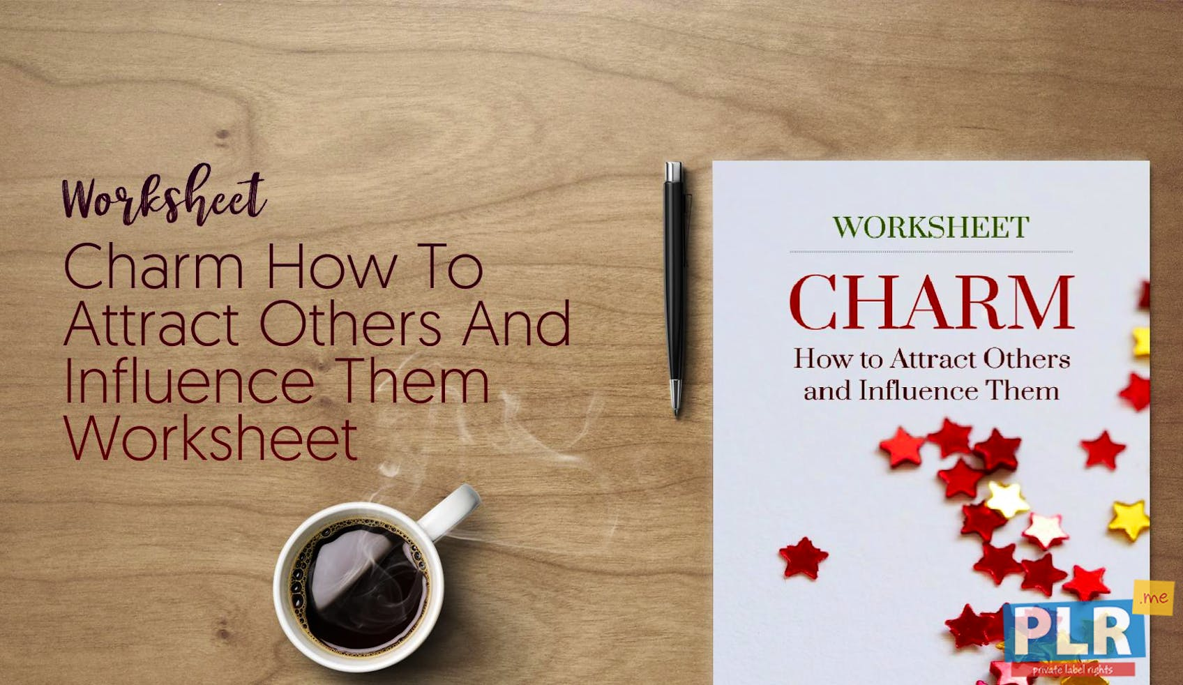 Charm How To Attract Others And Influence Them Worksheet