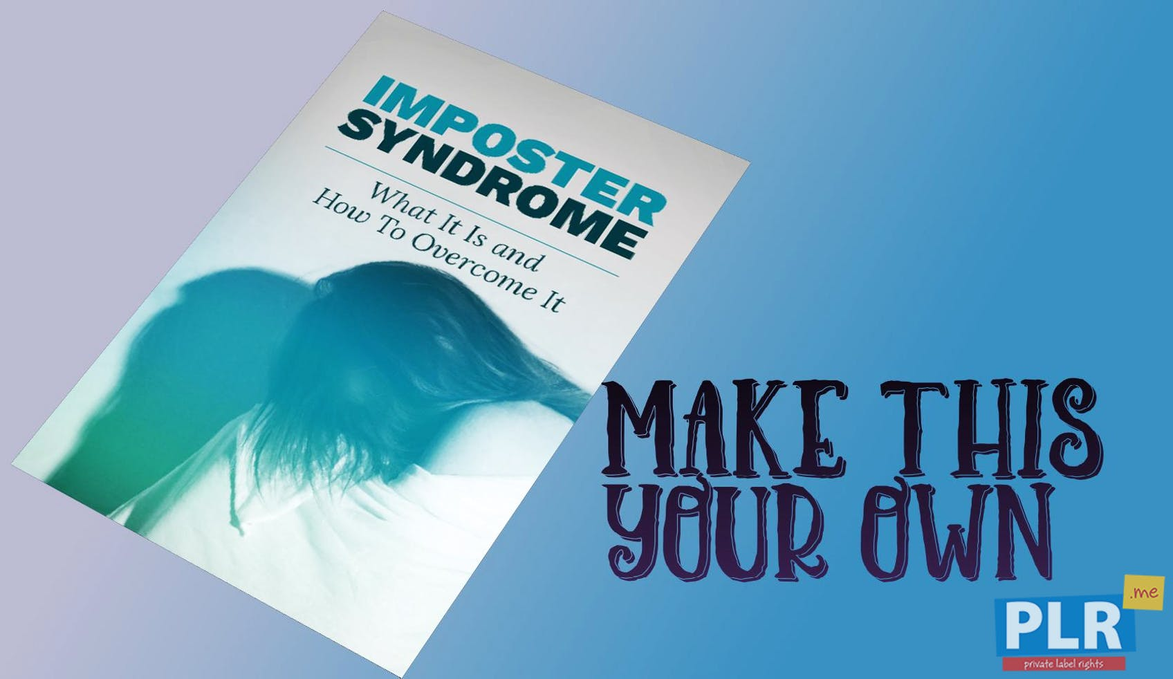 Imposter Syndrome What It Is And How To Overcome It
