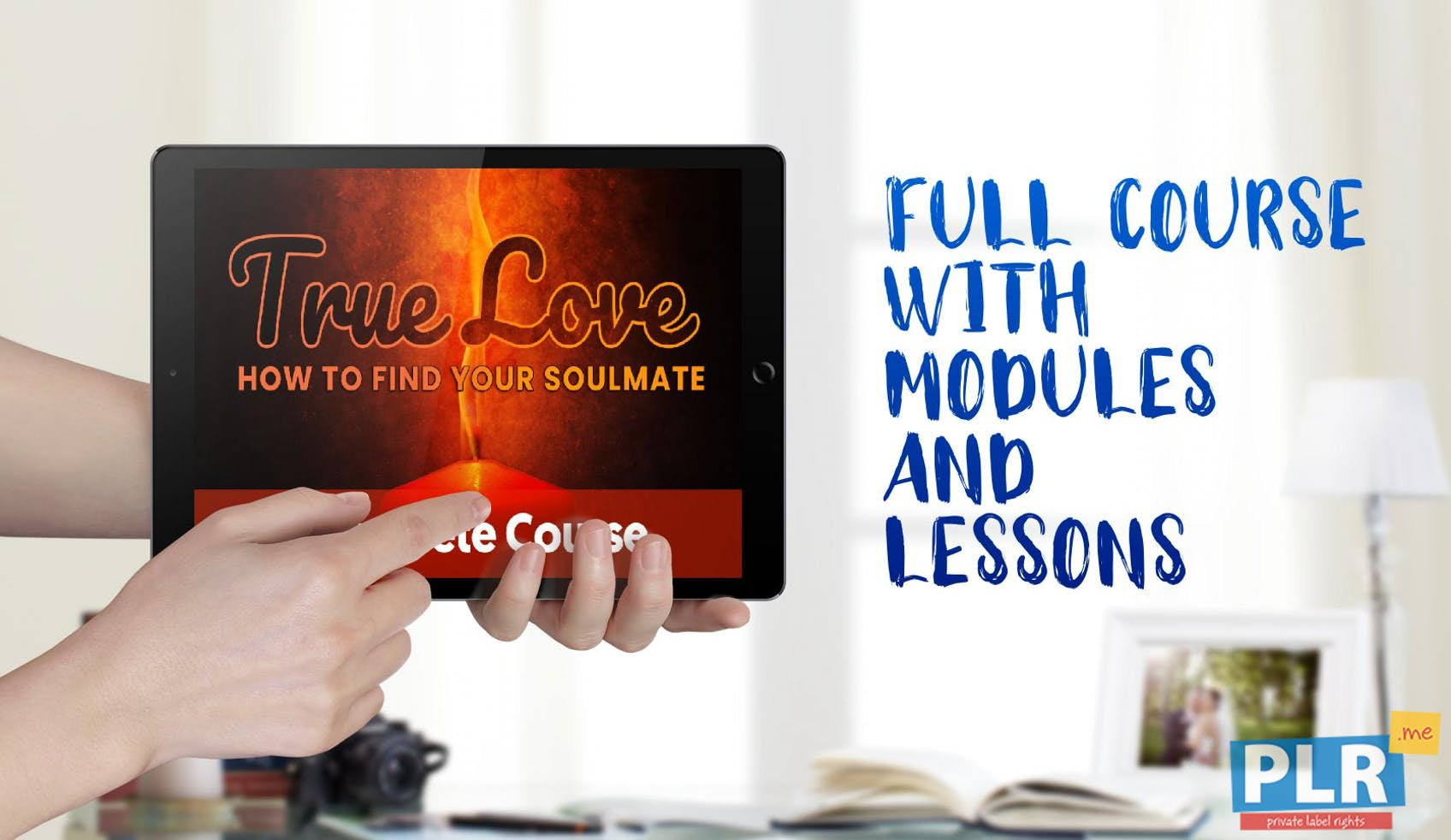 True Love: How To Find Your Soulmate - PLR Course