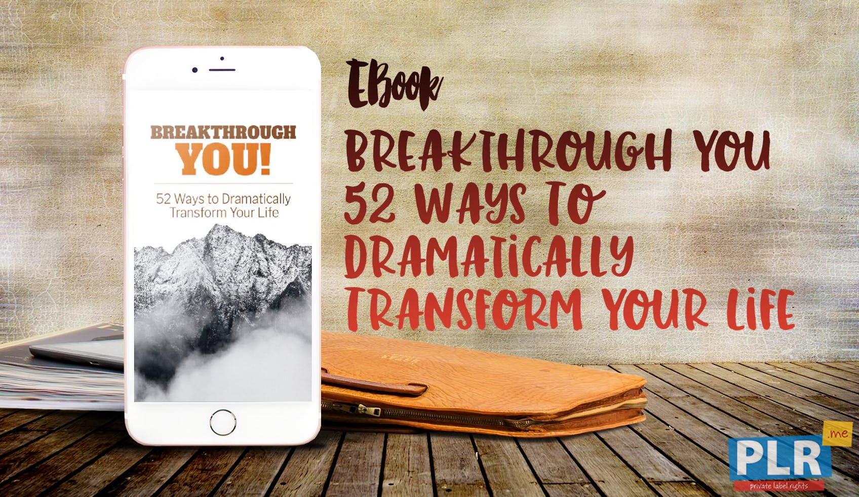 Breakthrough You 52 Ways To Dramatically Transform Your Life
