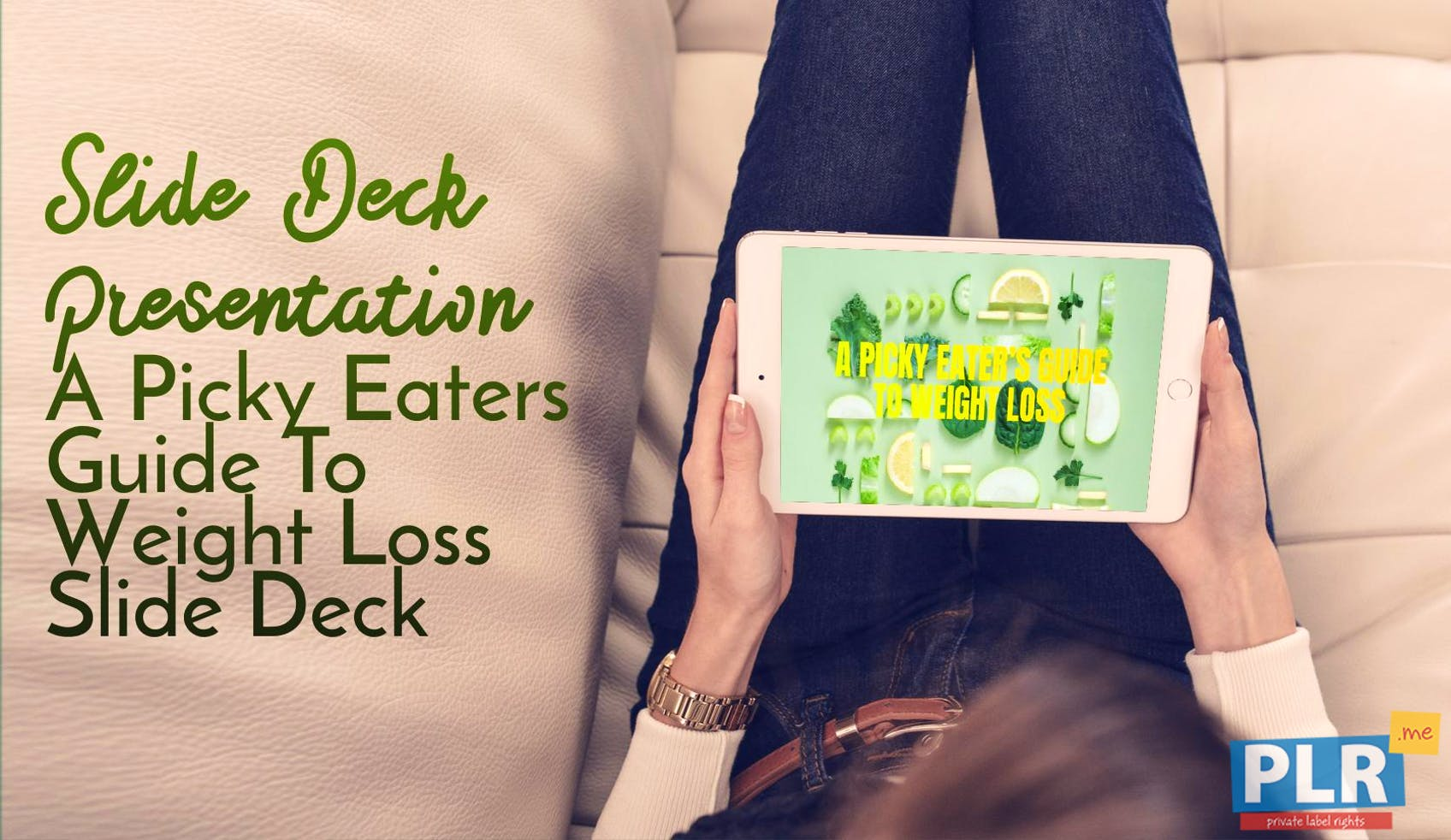 A Picky Eaters Guide To Weight Loss Slide Deck